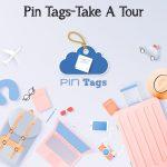 Pin Tags-Take A Tour